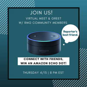 THIS THURSDAY – Connect with RMG Community Members + win an Amazon Echo Dot! Meet and GreetGiv