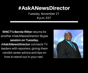 Here is the link for tonight's #AskANewsDirector with Bernie Ritter- https://join.skype.com/wB